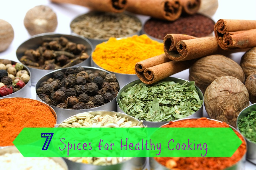 7 Spices for Healthy Cooking