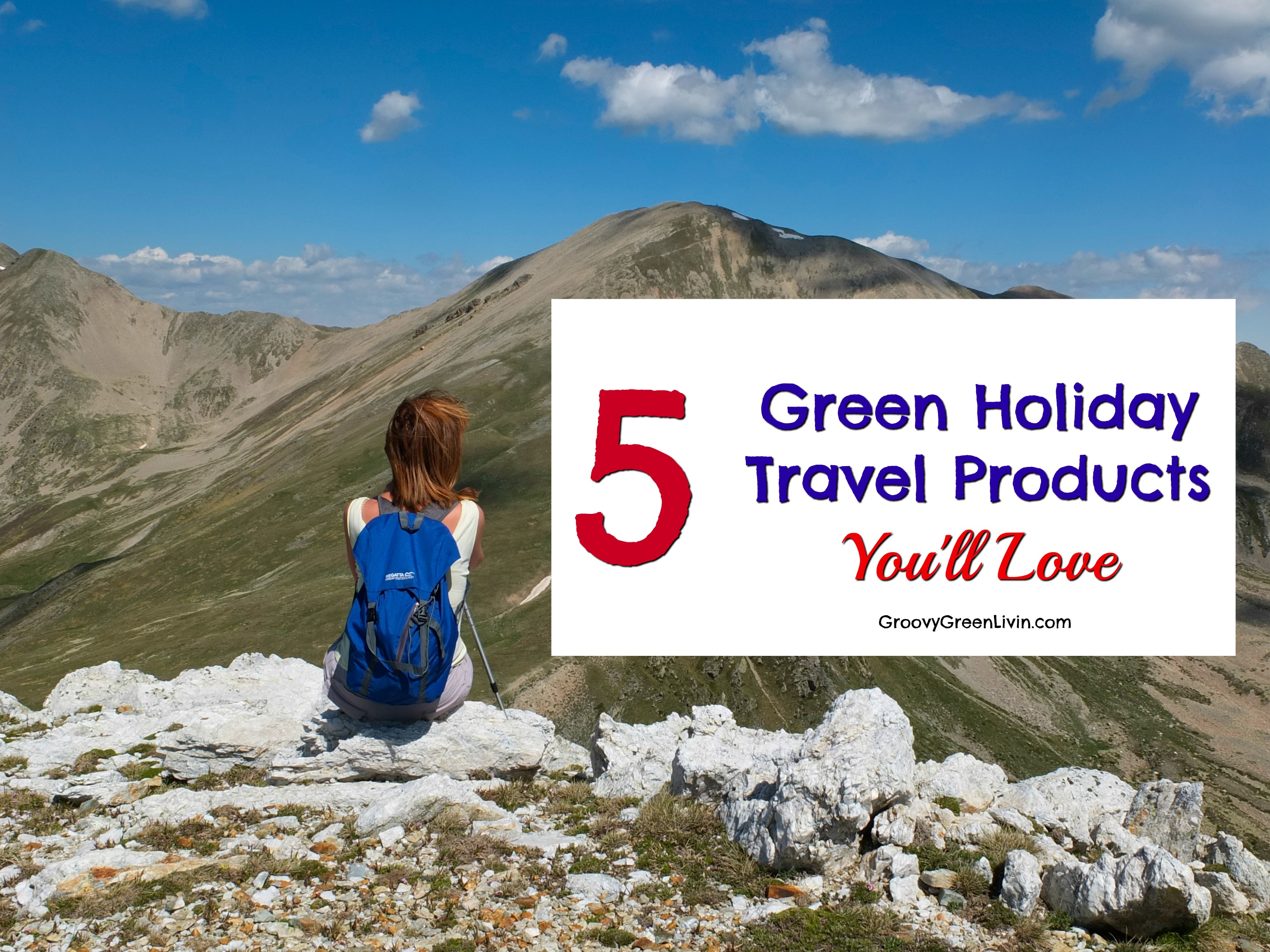 5 Green Holiday Travel Products You'll Love