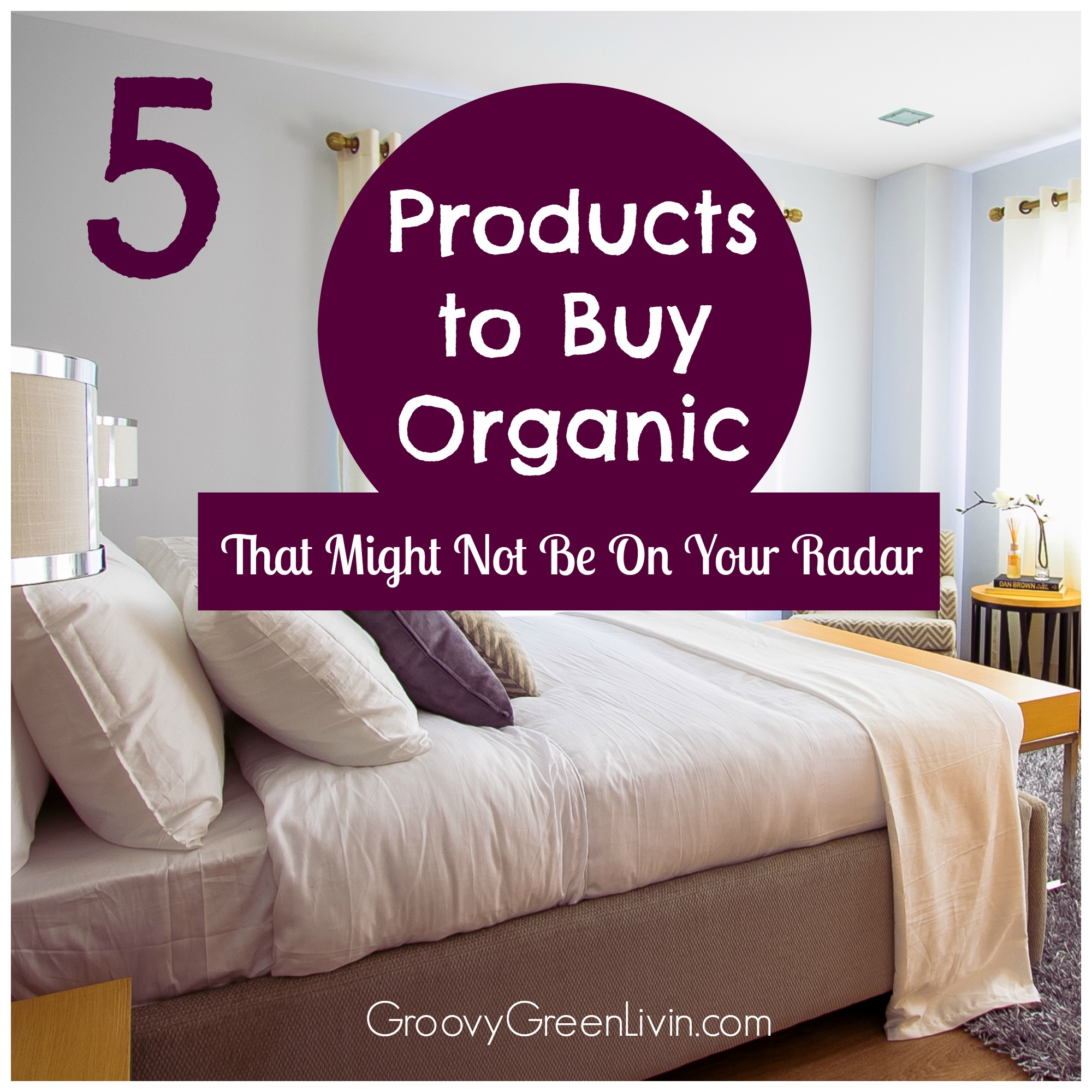 5 Products to Buy Organic That Might Not Be On Your Radar